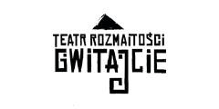 Teatr rozmaitości GWITAJCIE